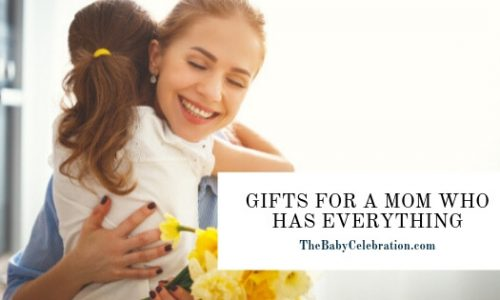 What to Get A Mom Who Has Everything