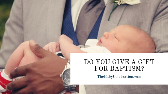 Do You Give a Gift for Baptism?