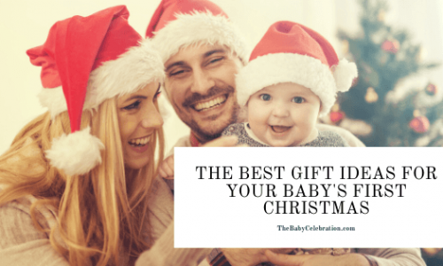 The Best Gift Ideas for Your Baby's First Christmas